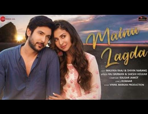 Mainu Lagda Hindi Lyrics – Raj Barman, Sakshi Holkar