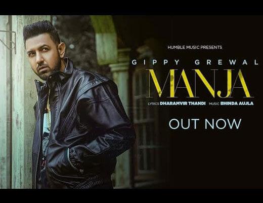Manja Hindi Lyrics – Gippy Grewal