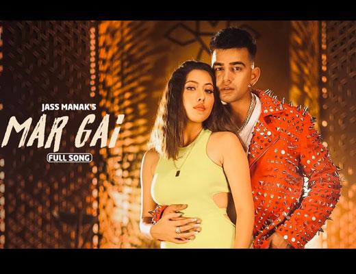 Mar Gayi Hindi Lyrics – Jass Manak