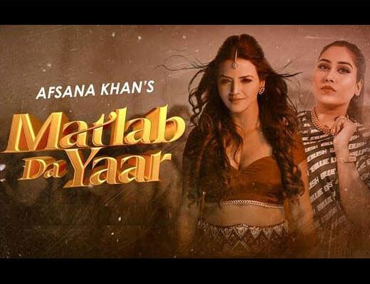 Matlab Da Yaar Hindi Lyrics – Afsana Khan