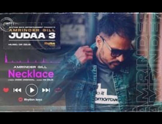 Necklace Hindi Lyrics – Amrinder Gill