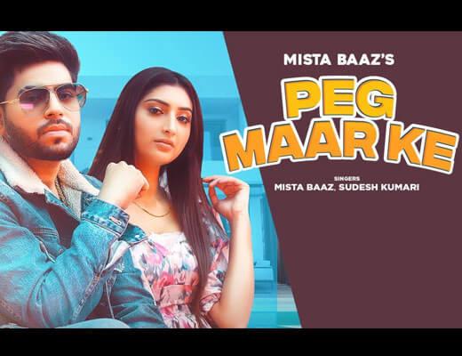 Peg Maar Ke Hindi Lyrics – Mista Baaz