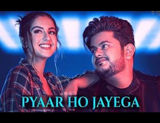 Pyaar Ho Jayega Hindi Lyrics – Vishal Mishra