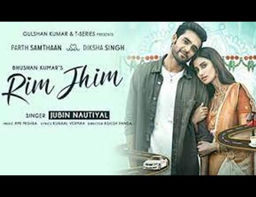 Rim Jhim Hindi Lyrics – Jubin Nautiyal