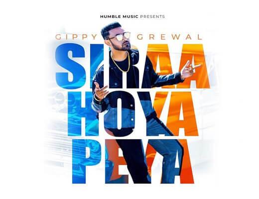 Siraa Hoya Peya Hindi Lyrics – Gippy Grewal