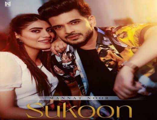 Sukoon Hindi Lyrics – Mannat Noor
