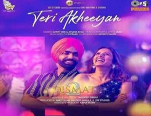 Teri Akheeyan Hindi Lyrics – Qismat 2