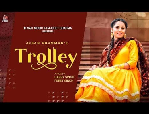 Trolley Hindi Lyrics – Joban Ghumman