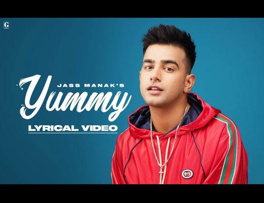 Yummy Hindi Lyrics – Jass Manak