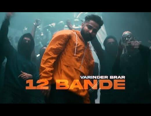 12 Bande Hindi Lyrics - Varinder Brar