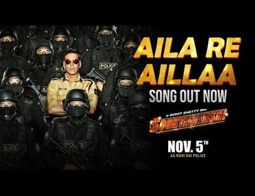 Aila Re Aillaa Hindi Lyrics – Sooryavanshi