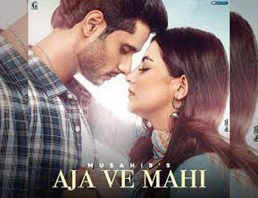 Aja Ve Mahi Hindi Lyrics - Musahib