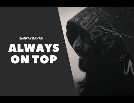 Always On Top Hindi Lyrics – Emiway Bantai