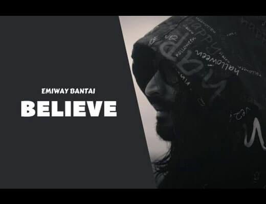 Believe Hindi Lyrics – Emiway Bantai
