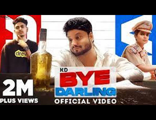 Bye Darling Hindi Lyrics – KD Desi Rock