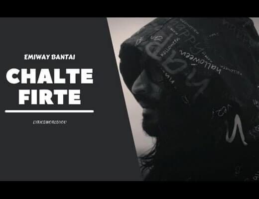 Chalte Firte Hindi Lyrics – Emiway Bantai