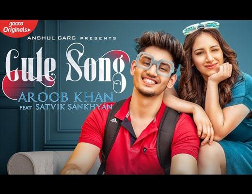 Cute Hindi Lyrics – Aroob Khan