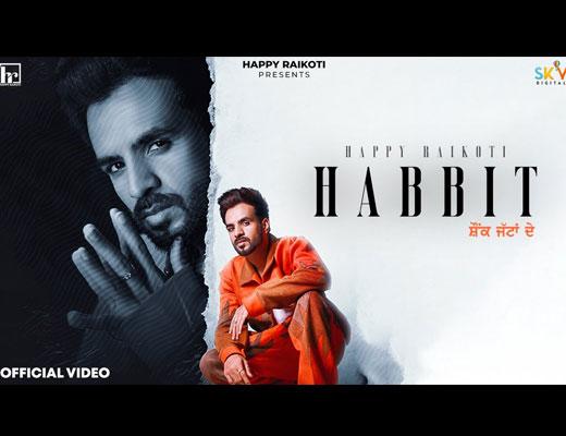 Habbit Hindi Lyrics – Happy Raikoti