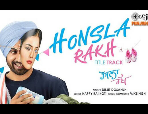 Honsla Rakh Title Track Hindi Lyrics - Honsla Rakh