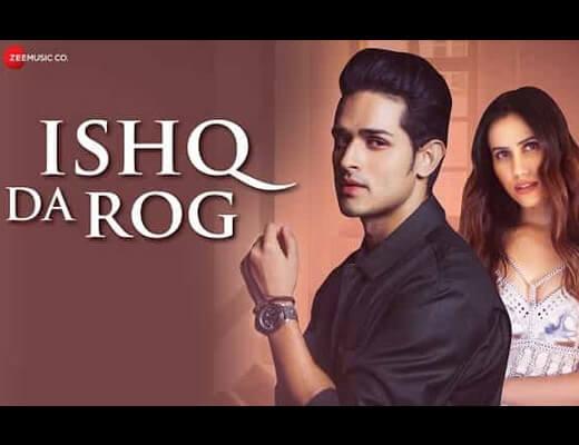 Ishq Da Rog Hindi Lyrics – Stebin Ben