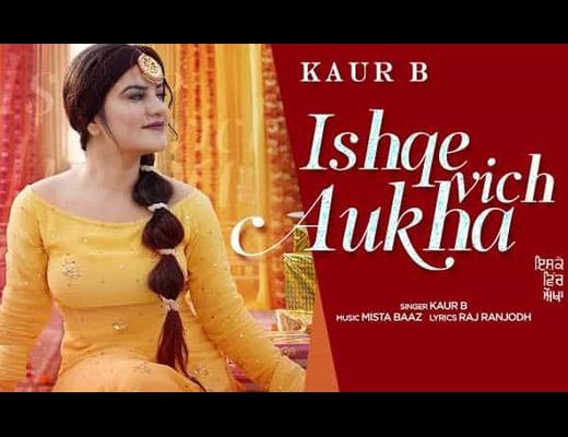Ishque Vich Aukha Hindi Lyrics – Kaur B