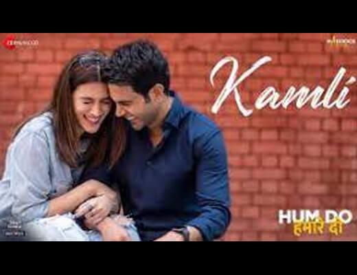 Kamli Hindi Lyrics – Jubin Nautiyal, Divya Kumar, Sachin Jigar