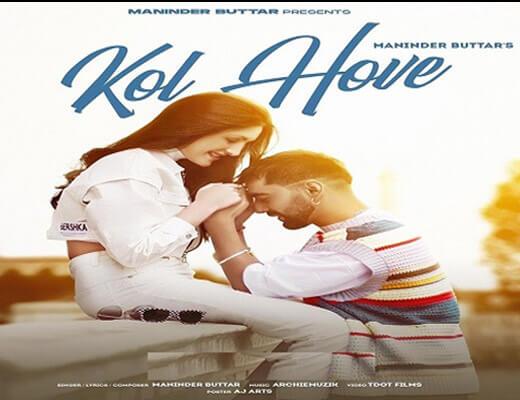 Kol Hove Hindi Lyrics – Maninder Buttar