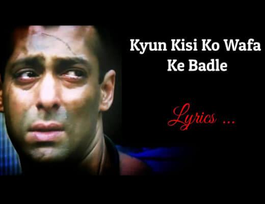 Kyun Kisi Ko Wafa Ke Badle Hindi Lyrics - Udit Narayan