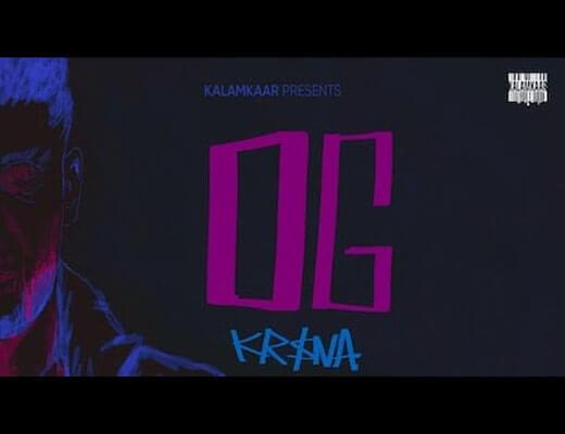 OG Hindi Lyrics – Kr$na