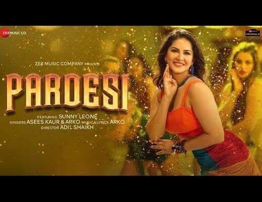 Pardesi Hindi Lyrics – Arko, Asees Kaur