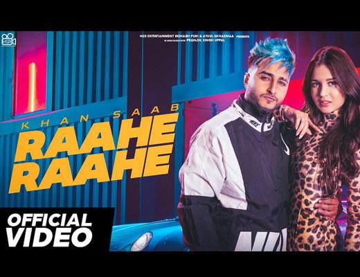 Raahe Raahe Hindi Lyrics – Khan Saab