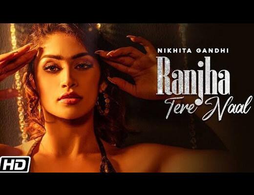 Ranjha Tere Naal Hindi Lyrics – Nikhita Gandhi