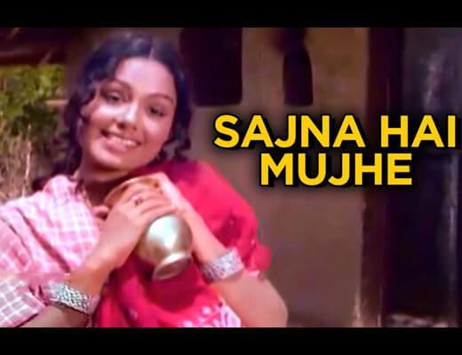 Sajna Hai Mujhe Hindi Lyrics - Asha Bhosle
