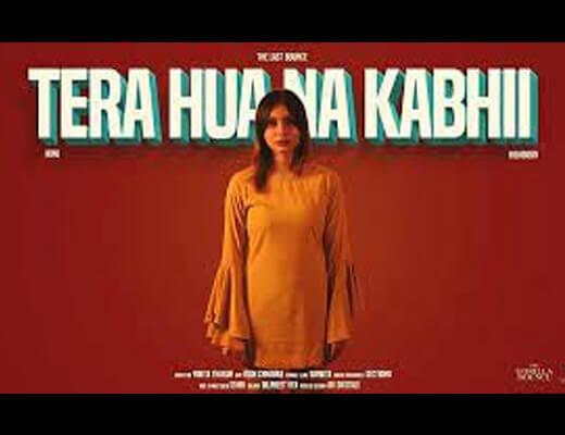 Tera Hua Na Kabhi Hindi Lyrics – King, Highborn