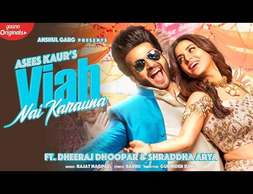 Viah Nai Karauna Hindi Lyrics - Asees Kaur